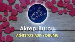 Akrep Burcu Ağustos Ayı Aşk Yorumu