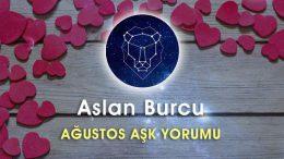 Aslan Burcu Ağustos Ayı Aşk Yorumu
