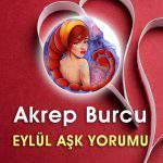 Akrep Burcu Eylül Ayı Aşk Yorumu