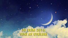 30 Ekim Yeni Ay Etkileri