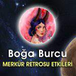 Boğa Burcu Merkür Retrosu 2016