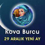Kova Burcu 29 Aralık Yeni Ay Etkileri