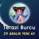 Terazi Burcu 29 Aralık Yeni Ay Etkileri