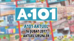 A101 16 Şubat 2017 Haftanın Fırsatları