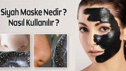 Siyah Maske Nedir ? Siyah Maske Kullanımı