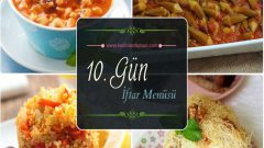 2017 Ramazan 10. Gün İftar Yemekleri