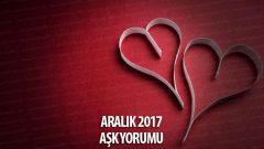 Burçlar Aralık 2017 Aşk Yorumları