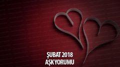 Şubat 2018 Burçlar Aşk Yorumu