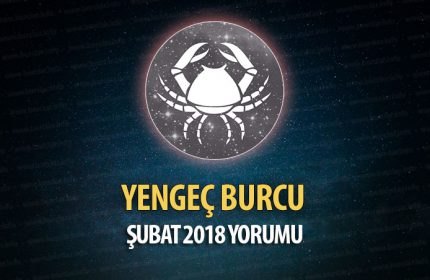 Yengeç Burcu Şubat 2018 Yorumu