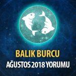 Balık Burcu Ağustos 2018 Yorumu