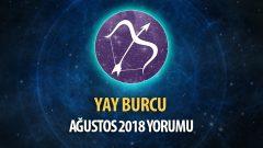 Yay Burcu Ağustos 2018 Yorumu