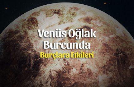 Venüs Oğlak Burcunda – Dengeler Değişiyor