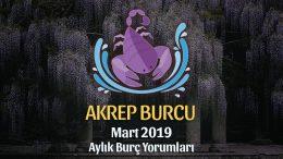 Akrep Burcu Mart 2019 Yorumu