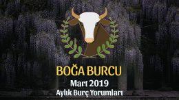 Boğa Burcu Mart 2019 Yorumu