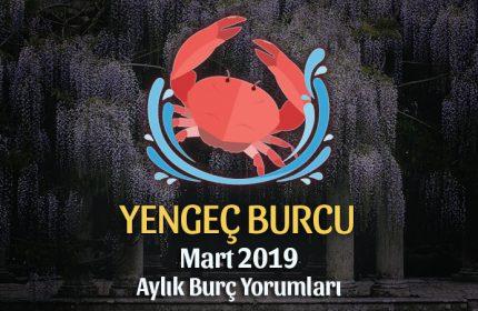 Yengeç Burcu Mart 2019 Yorumu