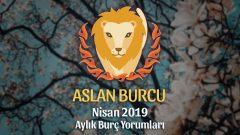 Aslan Burcu Nisan 2019 Yorumu