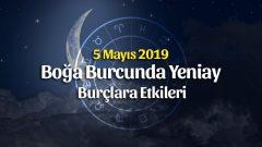 5 Mayıs 2019 Boğa Burcunda Yeniay Burçlara Etkileri