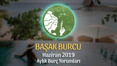Başak Burcu Haziran 2019 Aylık Yorum