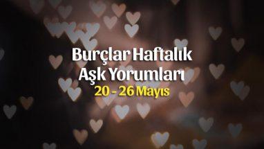 Burçlar Haftalık Aşk Yorumları 20 – 26 Mayıs