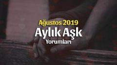 Burçlar Ağustos 2019 Aylık Aşk Yorumları