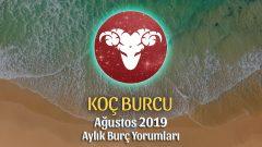Koç Burcu Ağustos 2019 Yorumu
