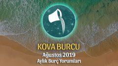 Kova Burcu Ağustos 2019 Yorumu