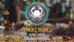 Yengeç Burcu Eylül 2019 Yorumu