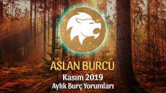 Aslan Burcu Kasım 2019 Aylık Yorum