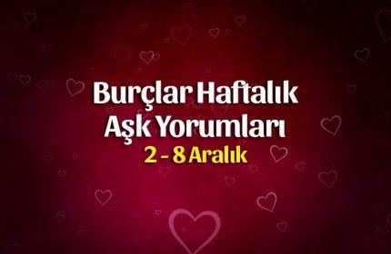 Burçlar Haftalık Aşk Yorumları 2 – 8 Aralık