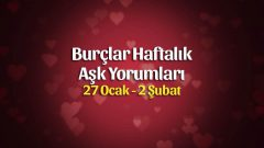 Burçlar Haftalık Aşk Yorumları 27 Ocak – 2 Şubat