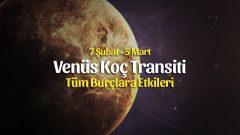 Venüs Koç Transiti Burçlara Etkileri – 7 Şubat 2020