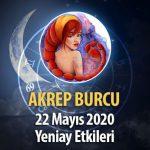 Akrep Burcu Yeniay Etkileri - 22 Mayıs 2020