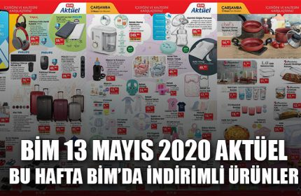 BİM Aktüel Ürünler 13 Mayıs 2020 Kataloğu