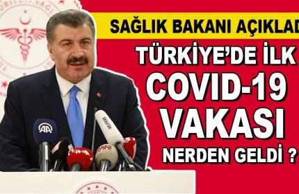 Türkiye'deki İlk Covid-19 Vakası Nereden Geldi?