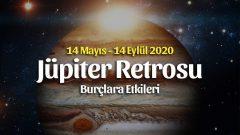 Oğlak Burcunda Jüpiter Retrosu Burçlara Etkileri 14 Mayıs – 14 Eylül 2020