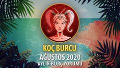 Koç Burcu Ağustos 2020 Yorumu