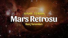 Mars Retrosu Koç'da Burçlara Etkileri, 10 Eylül – 15 Kasım