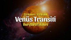 Venüs Akrep Transiti Burç Yorumları 21 Kasım – 15 Aralık