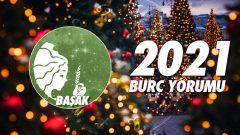 Başak Burcu 2021 Yıllık Burç Yorumu