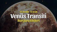 Venüs Yay Transiti Burç Yorumları – 15 Aralık 2020