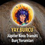 Yay Burcu - Jüpiter Kova Transiti Yorumu