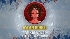 Aslan Burcu Şubat 2021 Yorumu