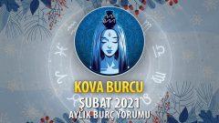 Kova Burcu Şubat 2021 Yorumu