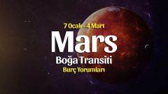 Mars Boğa Transiti Burç Yorumları – 7 Ocak 2021