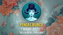 Yengeç Burcu Mart 2021 Yorumu