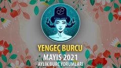 Yengeç Burcu Mayıs 2021 Yorumu