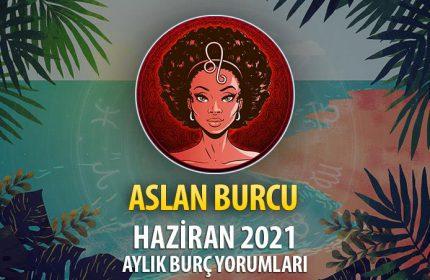 Aslan Burcu Haziran 2021 Yorumu