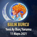 Balık Burcu - Yeni Ay Burç Yorumu 11 Mayıs 2021