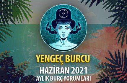 Yengeç Burcu Haziran 2021 Yorumu