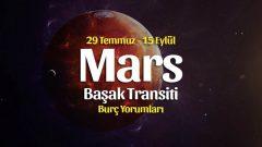 Mars Başak Burcunda Burç Yorumları – 29 Temmuz 2021